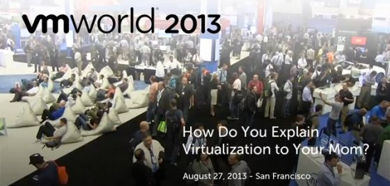 Post image for VIDEO: How Do You Explain Virtualization to Your Mom? – From VMworld 2013